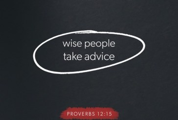 October 4th – Proverbs 12:15