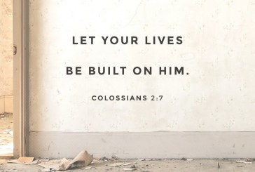 November 14th – Colossians 2:7
